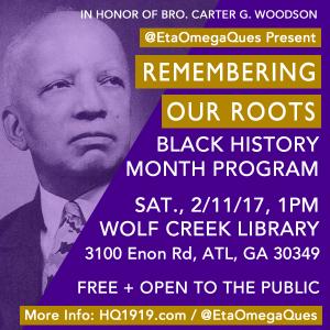 Remembering Our Roots Eta Omega Black History Month Program